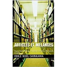 ARTICLES ET MELANGES: Hugo, Staël, Balzac, Laforgue, Segalen, Bernanos, Aragon (French Edition)
