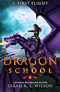Dragon School: First Flight by Sarah K. L. Wilson ebook deal