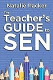 The Teachers Guide to SEN