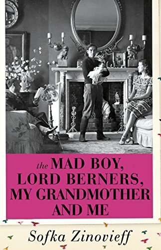 [Free] The Mad Boy, Lord Berners, My Grandmother And Me [E.P.U.B]