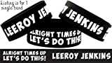 Leeroy Jenkins Wristband Times Up Let's Do This Bracelet