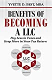 Benefits of Becoming a LLC: Pay Less in Taxes and Keep More in Your Tax Return