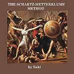 The Schartz-Mettaklume Method |  Saki