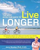 The Most Effective Ways to Live Longer