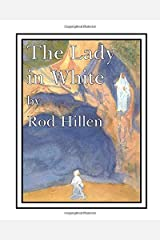 The Lady in White: The story of St Bernadette Paperback