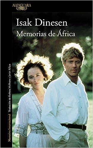 Libro Memorias de África, de Isak Dinesen - Cine de Escritor