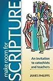Make Room for Scripture, James Philipps, 1585957755