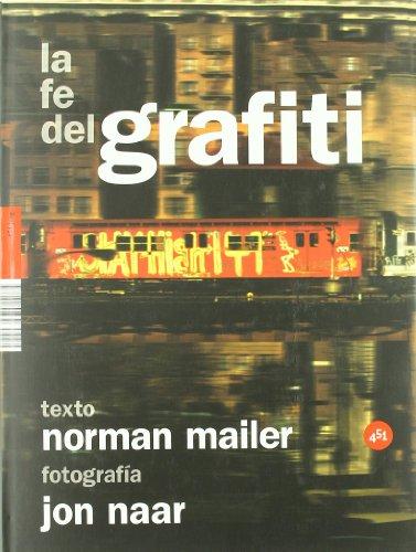 Descargar Libro Fe Del Grafiti,la Norma Mailer