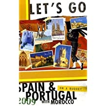 Let's Go 2009 Spain & Portugal with Morocco