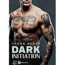 Dark Initiation (French Edition)