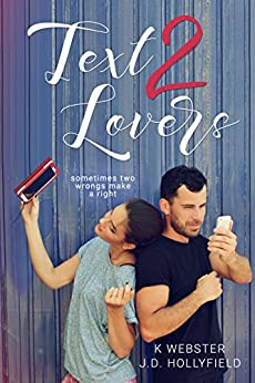 Text 2 Lovers by [Hollyfield, J.D., Webster, K]