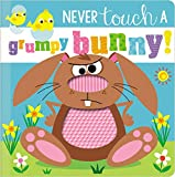 Never Touch a Grumpy