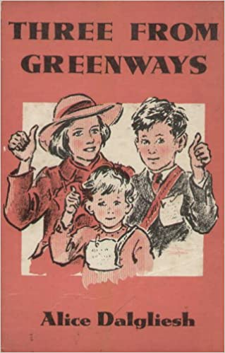 Three from Greenways, A Story of Children from England, Dalgliesh, Alice