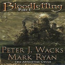 Bloodletting, Part 1