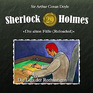 Die Liga der Rothaarigen (Sherlock Holmes - Die alten Fälle 29 [Reloaded]) Hörspiel