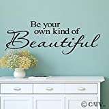 your beautiful wall decal - Be Your Own Kind Of Beautiful Vinyl Lettering Wall Decal Sticker (12.5