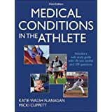 Medical Conditions in the Athlete 3rd Edition With Web Study Guide