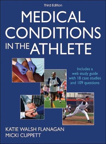 1492533505 - Medical Conditions in the Athlete 3rd Edition With Web Study Guide