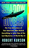Shadow Divers, Robert Kurson, 0345482476