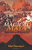 Magical Maya, Nick Cherukuri, 1462008763