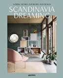 Scandinavia Dreaming : Nordic Homes, Interiors and Design.: 2