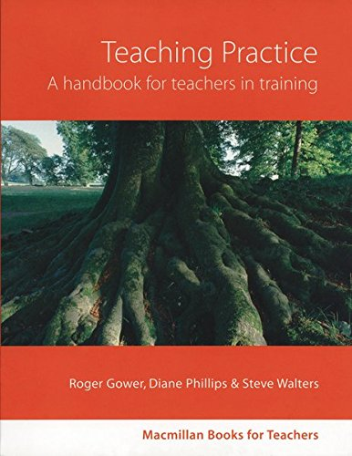Macmillan Books for Teachers: Teaching Practice: A handbook for teachers in training