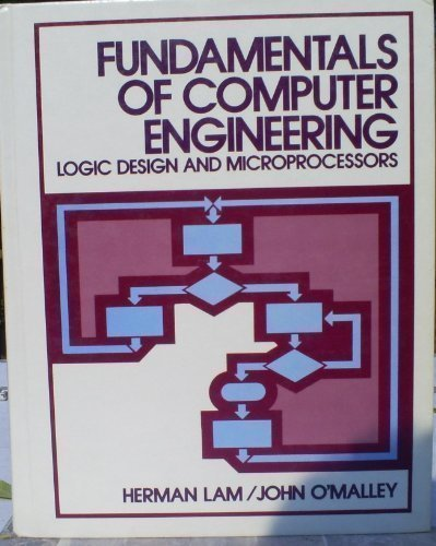 Fundamentals of Computer Engineering: Logic Design and Microprocessors