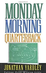 Monday Morning Quarterback by Jonathan Yardley (1998-12-11)