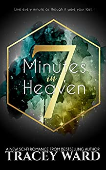 7 Minutes in Heaven by [Ward, Tracey]