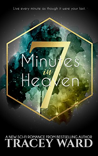 7 Minutes In Heaven By Ward Tracey
