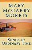 """""""Songs in Ordinary Time"""" av Mary McGarry Morris"""