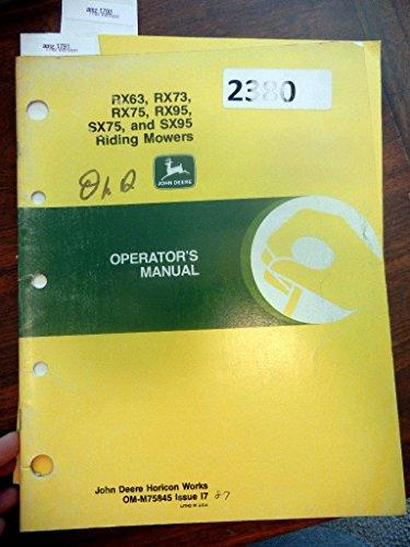 (John Deere RX63, RX73, RX75, RX95, SX75, & SX95 Riding Mowers OEM Operators Manual)