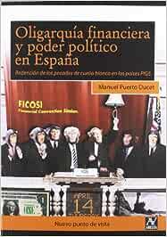 Oligarquía financiera y poder político en España : redención de ...