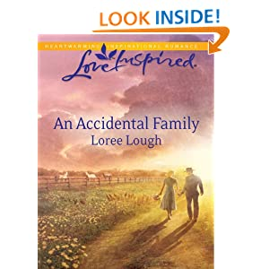An Accidental Family (Love Inspired) Loree Lough