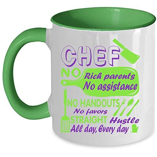 Chef No Favors Straight Hustle All Day Every Day Coffee Mug, Chef No Rich No Assistance No Handouts Accent Mug, Unique Gift Idea for Women (Accent Mug - -