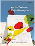 img - for Applied Software Project Management by Stellman, Andrew Published by O'Reilly Media 1st (first) edition (2005) Paperback book / textbook / text book