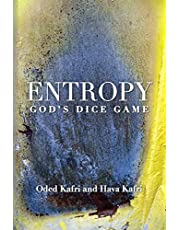 Entropy - God's Dice Game: The book describes the historical evolution of the understanding of entropy, alongside biographies of the scientists who contributed to its definition and who explored its effects in the exact sciences, communication theory, economy, and sociology