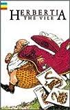 Herbertia the Vile (Junior Novels)