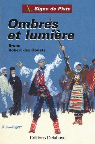 Ombres et Lumière - Signe de Piste - Trilogie russe 1 (French Edition)