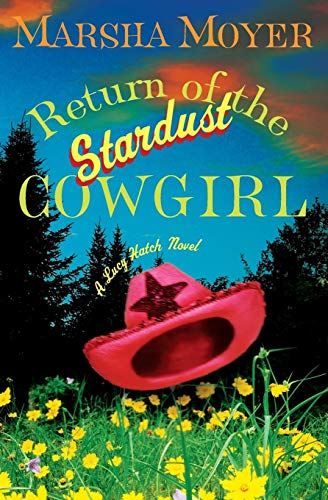 Return of the Stardust Cowgirl (Lucy Hatch) -