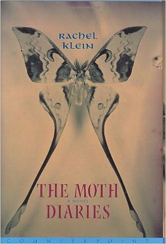 The Moth Diaries Rachel Klein 9781582432052 Amazon Books