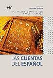 Las cuentas del español (Spanish Edition)