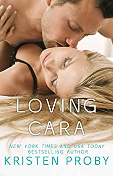 Loving Cara (Love Under the Big Sky Book 1) by [Proby, Kristen]