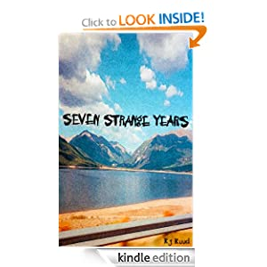 Seven Strange Years: Real Letters - Strange Stories