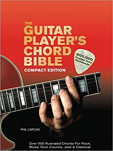 The Guitar Player\'s Chord Bible: Over 500 Illustrated Chords for ...