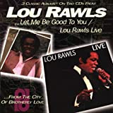 Let Me Be Good to You / Lou Rawls Live