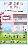 Murder is the Pits (A Peachtree Point Mystery)