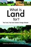 What Is Land For?, , 1844077209
