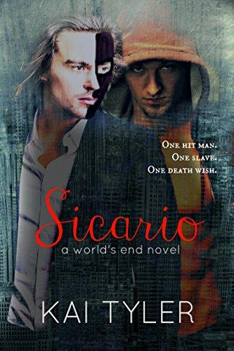Sicario: A Novel (World's End Book 2)