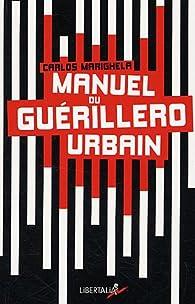 Manuel du Guerillero Urbain par Carlos Marighela